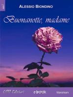 Buonanotte Madame