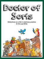 Doctor of Sorts: Reflections on a Life in Veterinary Practice
