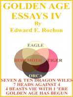 Golden Age Essays IV
