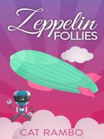 Zeppelin Follies