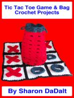Tic Tac Toe Game & Bag Crochet Projects