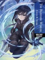 The Bleeding Worlds Book Three: Resonance