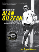 In Search of Alan Gilzean: The Lost Legacy of a Dundee and Spurs Legend