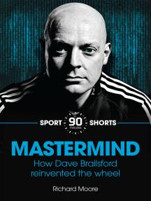 Mastermind: How Dave Brailsford Reinvented the Wheel