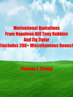 Motivational Quotations From Napoleon Hill Tony Robbins and Zig Ziglar (includes 200+ Miscellaneous Bonus)