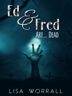 Ed & Fred Are... Dead