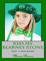 Kiss My Blarney Stone