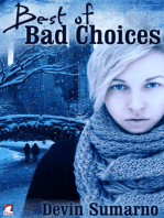 Best of Bad Choices