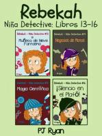 Rebekah - Niña Detective Libros 13-16