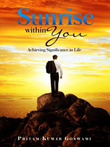 Sunrise within You: Achieving Significance in Life