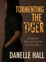 Tormenting the Tiger