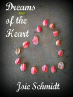 Dreams of the Heart, vol. I