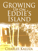 Growing up on Eddie's Island