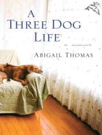 A Three Dog Life