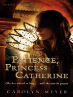 Patience, Princess Catherine