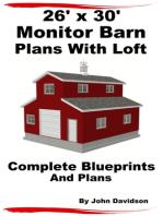26' x 30' Monitor Barn Plans With Loft