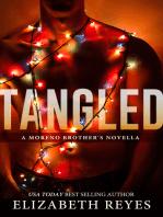 Tangled (A Moreno Brother's novella)