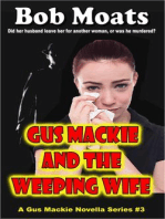 Gus Mackie and the Weeping Wife (Gus Mackie Novella series, #3)