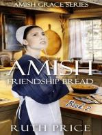 Amish Friendship Bread - Waneta