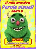 Il mio mostro Parole visuali Livello 2 Libro 6