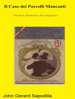 Il Caso dei Porcelli Mancanti. Shylock Hapless Investigatore.