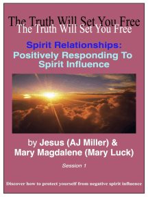 Spirit Relationships: Positively Responding to Spirit Influence Session 1