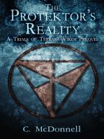 The Protektor's Reality