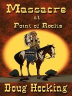 Massacre at Point of Rocks