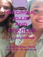 Georgia, Ellie and Charles (the ghost)
