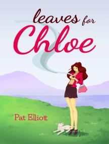 Leaves for Chloe