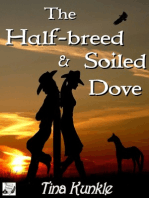 The Half-breed & Soiled Dove