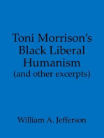 Toni Morrison's Black Liberal Humanism (and other excerpts)