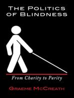 The Politics Of Blindness