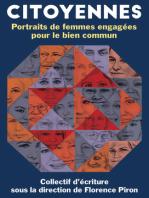 Citoyennes. Portraits de femmes engagées pour le bien commun