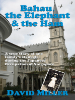 Bahau, the Elephant & the Ham