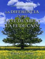 Sermones Sobre Génesis (V) - La Diferencia Entre La Fe De Abel Y La Fe De Caín