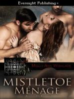 Mistletoe Menage