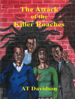 The Attack of the Killer Roaches