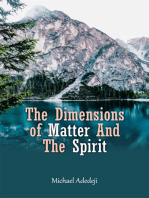 The Dimensions Of Matter And The Spirit