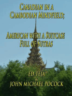 Canadian in a Cambodian Mindfield; American with a Suitcase Full of Sutras