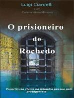 O Prisioneiro do Rochedo