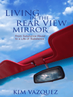 Living in the Rear View Mirror
