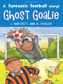 The Tigers: Ghost Goalie