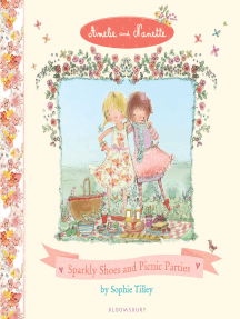 Amelie and Nanette: Sparkly Shoes and Picnic Parties