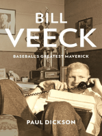 Bill Veeck: Baseball's Greatest Maverick