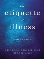 The Etiquette of Illness