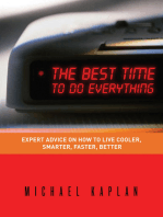 The Best Time to do Everything