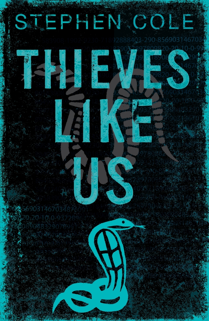 Thieves Like Us by Stephen Cole - Read Online