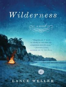 Wilderness: A Novel