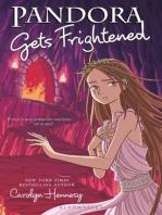 Pandora Gets Frightened